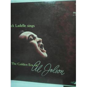 Jack Ladelle Sings. The Golden Era Of Al Jolson. Lp.