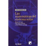 Las Matemáticas Del Sistema Solar Manuel De León Rodríguez
