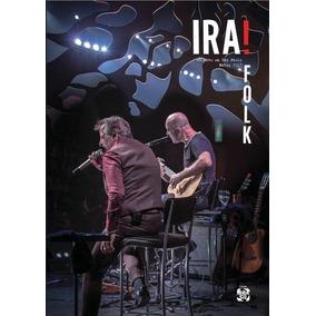 Ira! Folk - Ao Vivo Em São Paulo