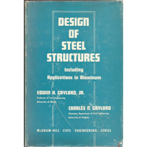 Diseño De Estructuras De Acero. Con Aplicaciones En Aluminio