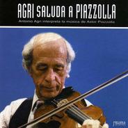 Antonio Agri - Agri Saluda A Piazzolla - Cd