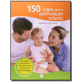 150 Jogos Para Estimulacao Infantil