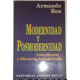 Modernidad Y Posmodernidad- Armando Roa- Andrés Bello Ed