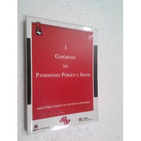 Livro 1 Congresso Do Patrimônio Público E Social -ministerio