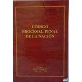 Codigo Procesal Penal De La Nacion Argentina - Ruy Diaz