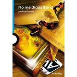 No Me Digas Bond - Andrea Ferrari - Alfaguara