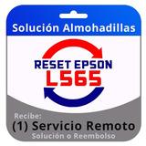 Reset Epson L565 Servicio Remoto Inmediato En 5 Minutos.