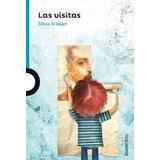 Las Visitas De Silvia Schujer Juvenil Azul 12 Años