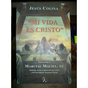 Mi Vida Es Cristo-entrevista A Marcial Maciel