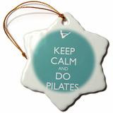 3drose Orn_159560_1 Mantener La Calma Y Hacer Pilates Yog...