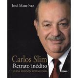 Carlos Slim Retrato Inédito - José Martínez [hgo]