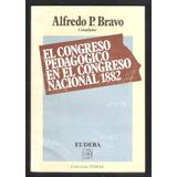 L3700. El Congreso Pedagógico En El Congreso Nacional 1882