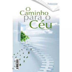 Revista O Caminho Para O Céu - Professor - Cpad - Seminovo
