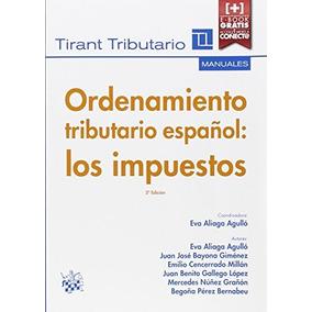 Ordenamiento Tributario Español : Los Impuestos (manuales T