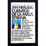Jan Neruda - Cuentos De La Malá Strana