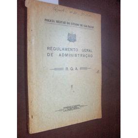 Regulamento Administração Policia Militar De Sp 1936
