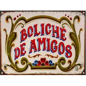 Cartel Chapa Vintage Fileteado Boliche Amigos L363 30x40cm
