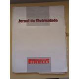 Jornal Da Eletricidade Pirelli (coleção)