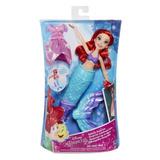 Muñeca Princesas Disney Ariel Sirenita Se Transforma Hasbro