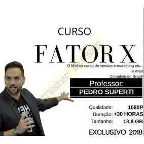 Curso Fator X 2018 - Pedro Superti + Moving Up 2.0 +5000 Bri