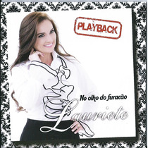 Playback Lauriete - No Olho Do Furacão (original)