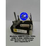 Micro Motor Ventilador De Nevera Sm670 110v 16w