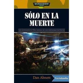 Digital Solo En La Muerte Dan Abnett; Warhammer 40000: Los