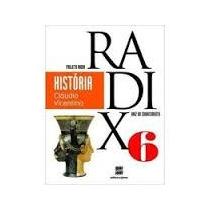 Historia, Projeto Radix - 6.o Ano - Claudio Vicentino