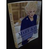 Mary Kay, Sí Puedes Tenerlo Todo.