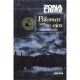 Palomas Son Tus Ojos - Eduardo Dayan (nor)