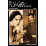 Libro: Hannah Arendt Y Martin Heidegger - E. Ettinger - Pdf