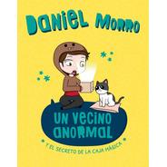 Un Vecino Anormal - Daniel Morro - Libro Familia Lyna