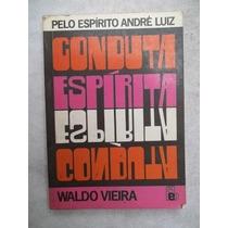Conduta Espirita - Espirito André Luiz - Livro Usado