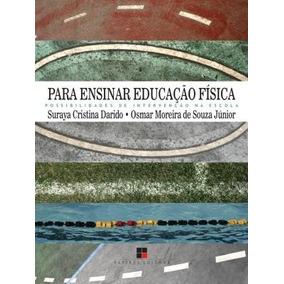 Para Ensinar Educaçao Fisica - Possibilidades De