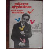 Pajaros Argentinos Por Mario Miguel Marateo - Odol