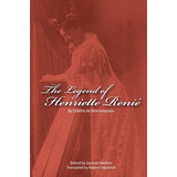 The Legend Of Henriette Renie: Henriete Renie Et La Harpe M