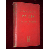 Las Guías Nagel.parís Y Sus Alrededores.planos.mapas V2