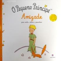 O Pequeno Príncipe Amizade Para Sentir,colorir E Presentear