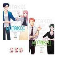 Wotakoi 2 E 3 O Amor É Dificil Para Otakus! Panini! Lacrado