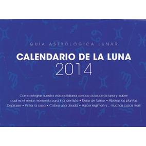 Calendario De La Luna 2014; María José Serrano