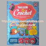 Libro Taller De Crochet Paso A Paso Ed Clasa