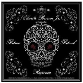 charlie brown jr.- cd ritmo ritual e responsa completo