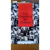 Manual De Referencia Ley Orgánica Del Trabajo 1990