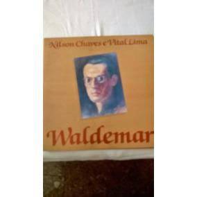 Lp Vital Lima E Nilson Chaves - Waldemar