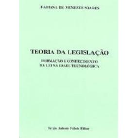 Teoria Da Legislação - Formação E Conhecimento Da Lei Na ...