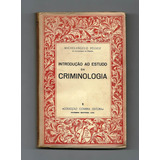 Livro * Introdução Ao Estudo Da Criminologia
