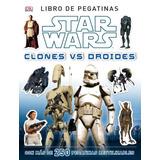 Star Wars Clones Vs Droides Libro De Stickers