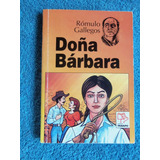 Doña Bárbara - Rómulo Gallegos