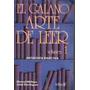 El Galano Arte De Leer Vol 1 Manuel Michaus, J. Dominguez
