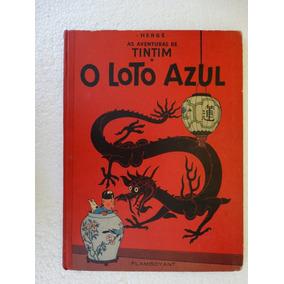 Tintim O Loto Azul! Flamboyant 1967! Capa Dura!
